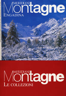 Engadina-Engandina estate. Con Carta geografica ripiegata. Con Carta geografica ripiegata.pdf
