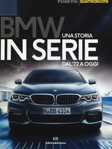 BMW. Una storia in serie dal 72 a oggi. Ediz. a colori.pdf
