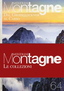 Warholgenova.it Dal Grossglockner al Carso-Dolomiti ampezzane. Con 2 Carta geografica ripiegata Image