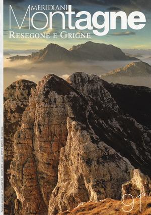 Resegone e Grigne. Con Carta geografica ripiegata