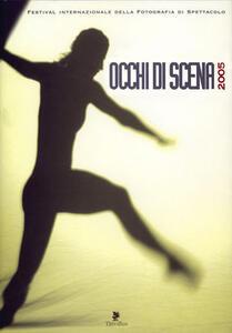 Occhi di scena 2005
