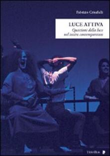 Daddyswing.es Luce attiva. Questioni della luce nel teatro contemporaneo Image