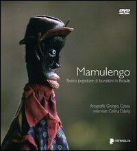 Mamulengo. Teatro popolare di burattini in Brasile. Con DVD