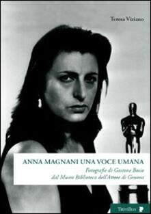 Anna Magnani una voce umana. Fotografie di Gastone Bosio Dal Museo biblioteca dellattore di Genova.pdf