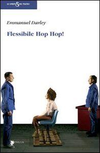 Flessibile Hop Hop!