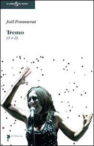 Tremo (1 e 2)
