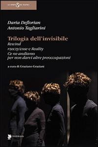 Trilogia dell'invisibile - De Florian Daria Tagliarini Antonio - wuz.it