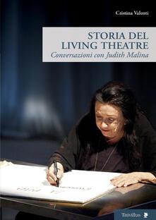 Librisulladiversita.it Storia del Living Theatre. Conversazioni con Judith Malina Image