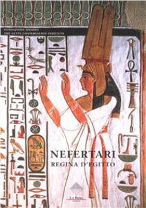 Nefertari. Regina d'Egitto