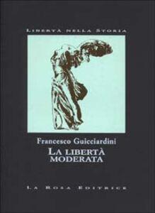 La libertà moderata