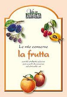 Parcoarenas.it Le mie conserve. La frutta. Con 96 etichette adesive Image