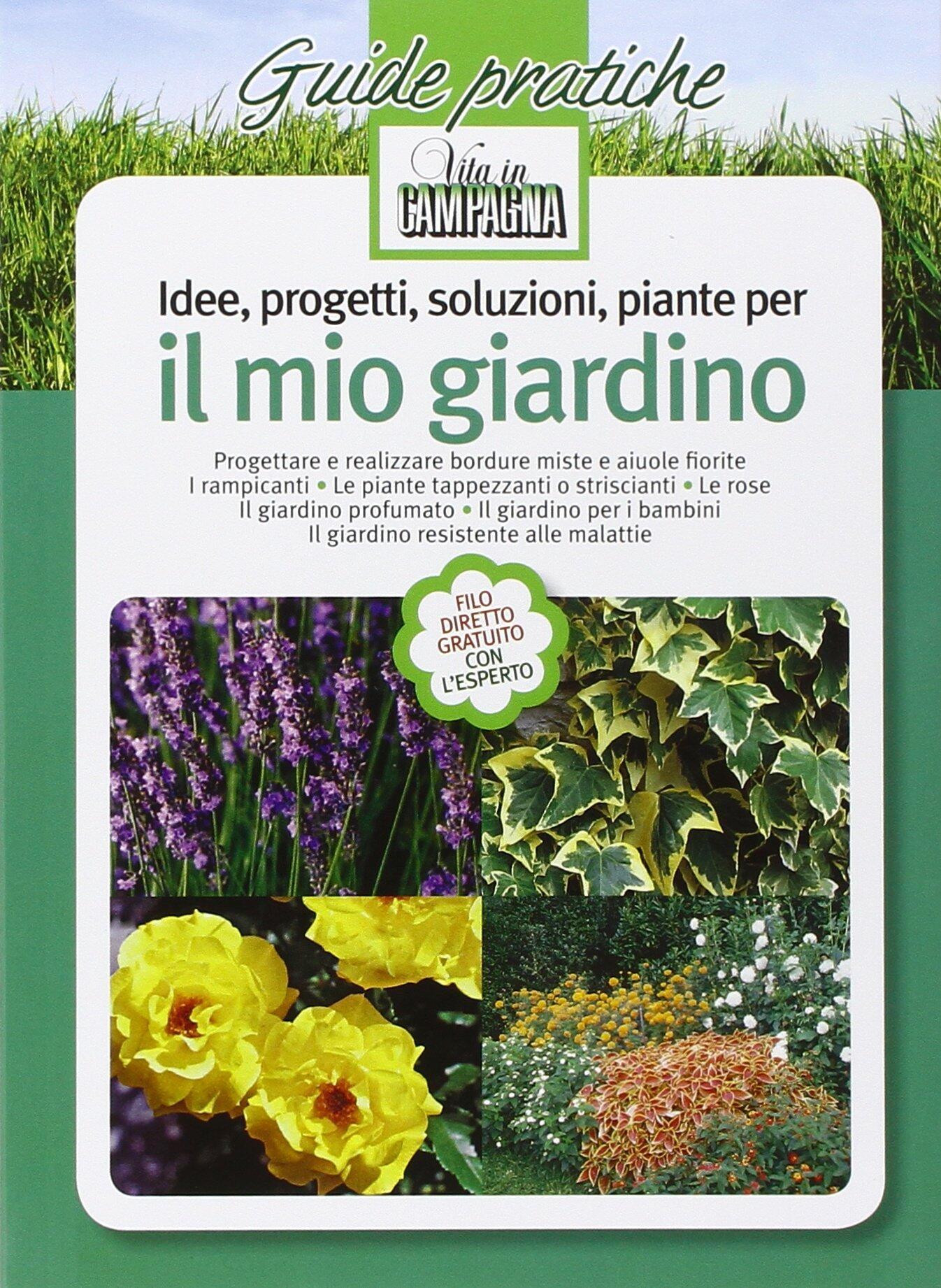Idee progetti soluzioni piante per il mio giardino - Piante per il giardino ...