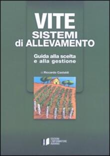 Listadelpopolo.it Vite. Sistemi di allevamento. Guida alla scelta e alla gestione Image