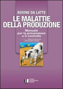 Squillogame.it Bovine di latte. Le malattie della produzione. Manuale per la prevenzione e il controllo Image