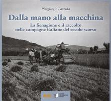 Lpgcsostenible.es Dalla mano alla macchina. La fienagione e il raccolto nelle campagne italiane del secolo scorso Image