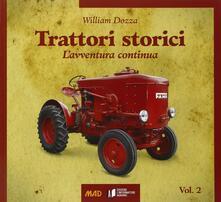 Fondazionesergioperlamusica.it Trattori storici. Vol. 2: L'avventura continua. Image