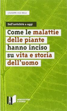 Daddyswing.es Come le malattie delle piante hanno inciso su vita e storia dell'uomo Image