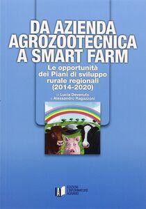 Da azienda agrozootecnica a smart farm. Le opportunità dei piani di sviluppo rurale regionali (2014-2020)