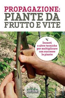 Listadelpopolo.it Propagazione: piante da frutto e vite Image