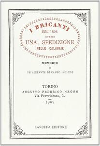 I briganti nel 1806 ovvero una spedizione nelle Calabrie. Vol. 1