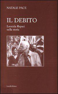 Il debito. Leonida Repaci nella storia