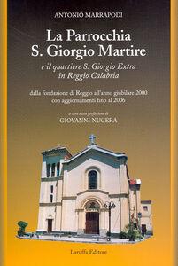 La parrocchia S. Giorgio Martire e il quartiere S. Giorgio Extra in Reggio Calabria