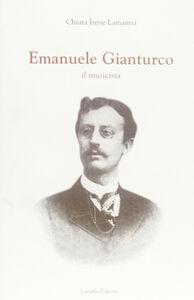 Emanuele Gianturco. Il musicista