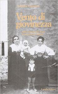 Vento di giovinezza nella memoria del vivere di un paese in Calabria