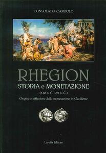 Rhegion. Storia e monetazione (510 a.C. 89 a.C.). Origine e diffusione della monetazione in Occidente