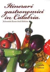 Itinerari gastronimici in Calabria