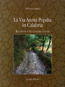La via Annia Popilia in Calabria. Rilievo e costruzione