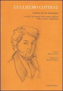 Guglielmo Cottrau. Lettere di un melomane con altri documenti sulla prima stagione della canzone napoletana - Massimo Distilo - copertina
