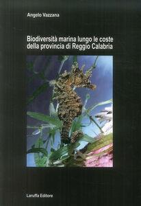 Biodiversità marina lungo le coste della provincia di reggio Calabria