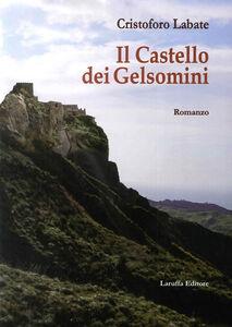 Il castello dei gelsomini