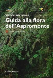 Guida alla flora dell'Aspromonte