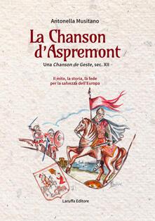 Voluntariadobaleares2014.es La Chanson d'Aspremont. Una Chanson de Geste, sec. XII. Il mito, la storia, la fede per la salvezza dell'Europa Image