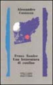 Franz Tumler. Una letteratura di confine