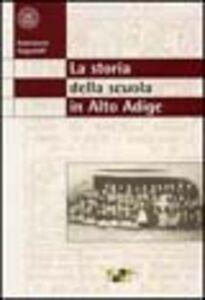 La storia della scuola in Alto Adige