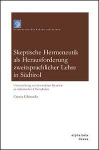 Skeptische hermeneutik als herausforderung sweitsprachlicher lehre in Südtirol