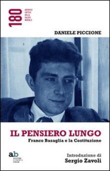 Letterarioprimopiano.it Il pensiero lungo. Franco Basaglia e la Costituzione Image