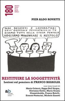 Voluntariadobaleares2014.es Restituire la soggettività. Lezioni sul pensiero di Franco Basaglia Image