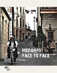 Harry Raich. Meran/o face to face. Ediz. italiana, inglese, francese e tedesca.pdf