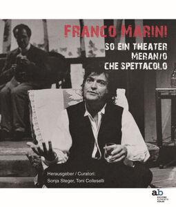 So ein Theater Meran/o. Che spettacolo. Ediz. italiana, inglese, francese e tedesca