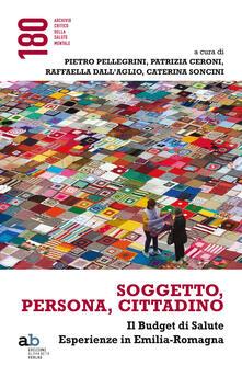 Lpgcsostenible.es Soggetto, persona, cittadino. Il budget di salute. Esperienze in Emilia-Romagna Image