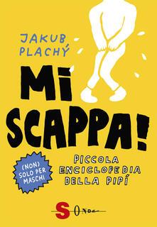 Winniearcher.com Mi scappa! Piccola enciclopedia della pipì. Ediz. illustrata Image