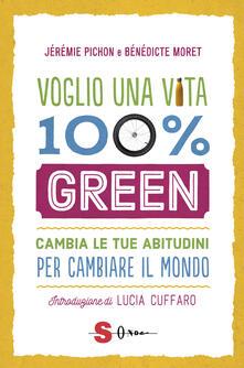 Radiospeed.it Voglio una vita 100% green. Cambia le tue abitudini per cambiare il mondo Image