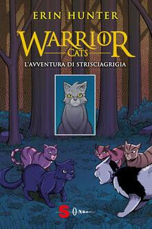 L' avventura di Strisciagrigia. Warrior Cats - Erin Hunter - copertina