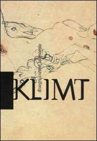 Klimt. Disegni contro la morale