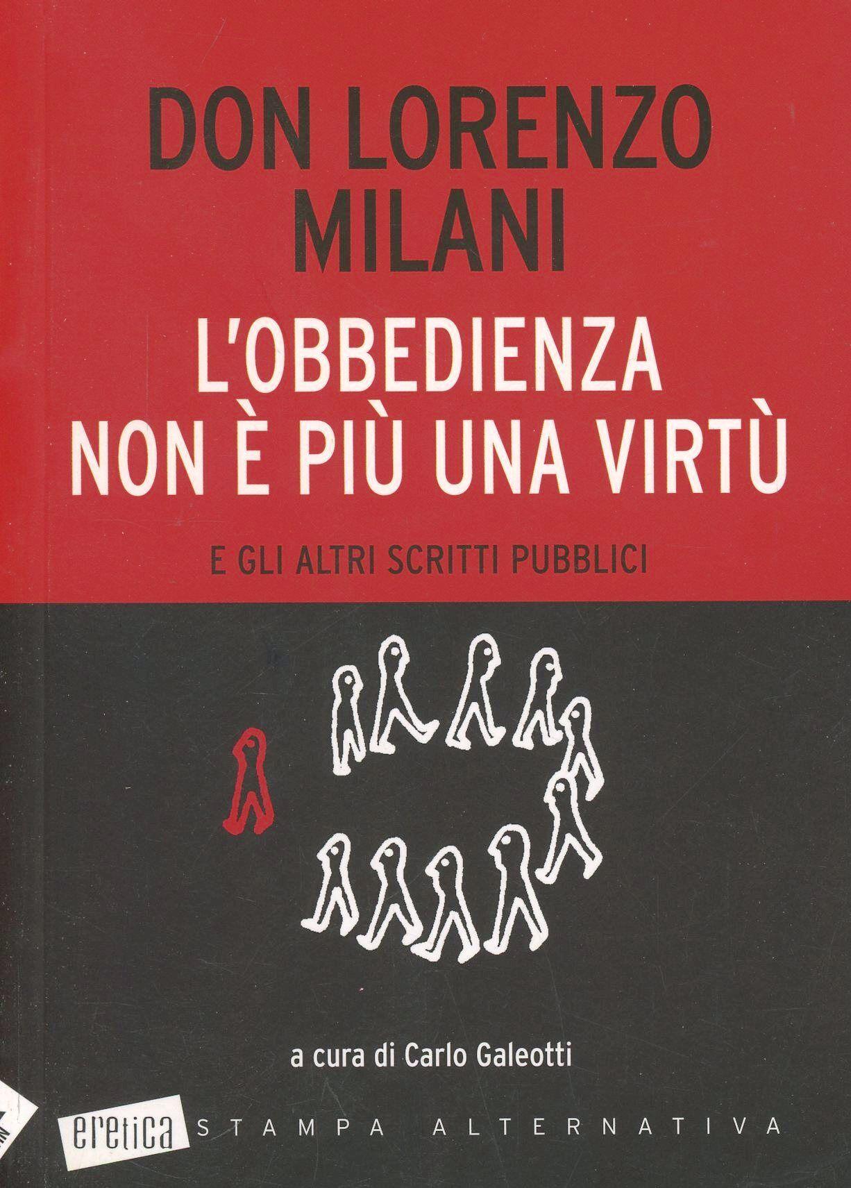 L' obbedienza non è più una virtù e gli altri scritti pubblici