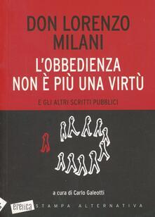 L obbedienza non è più una virtù e gli altri scritti pubblici.pdf